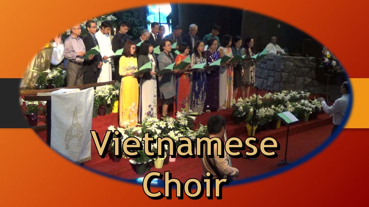 "Vietnamese Choir sings, ""Vi Jesus Song"""